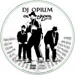 DJ Opium Ol Skool Mixtape